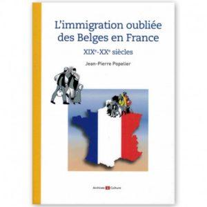 L'immigration oubliée des Belges en France
